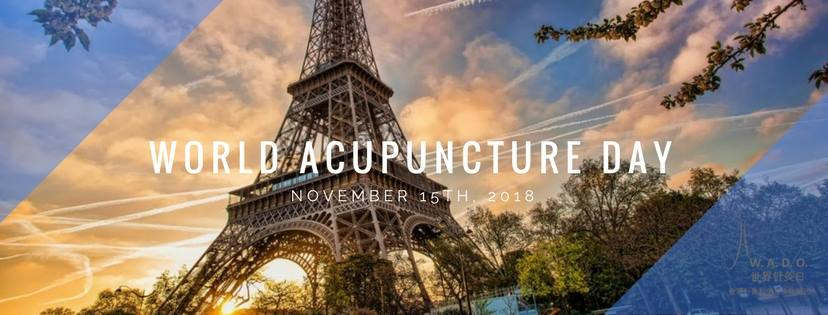 Save the Date: World Acupuncture Day (WAD) November 15, 2018 (Paris)